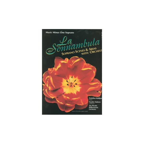 La Sonnambula: Scenes and Arias for Soprano and Orchestra