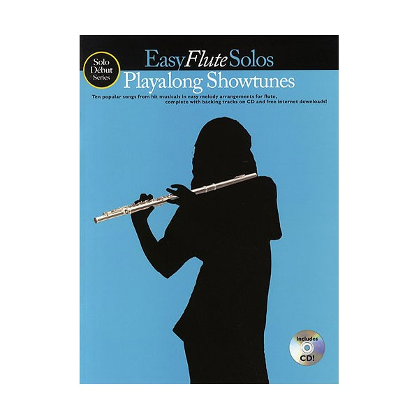 Solo Debut: Playalong Showtunes - Easy Flute Solos
