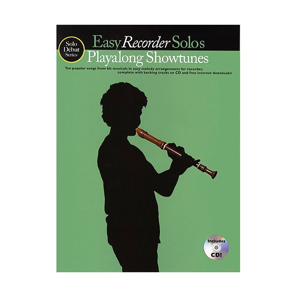 Solo Debut: Playalong Showtunes - Easy Recorder Solos