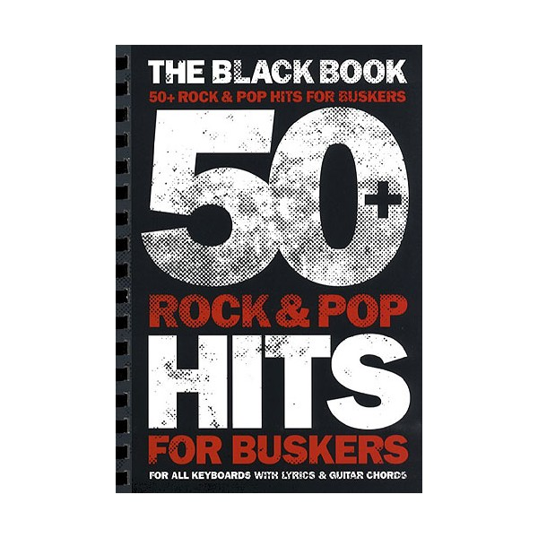 50+ Rock And Pop Hits For Buskers: The Black Book