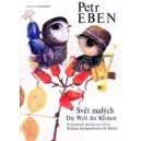 Eben P. - The World of Children (20 Little Compositions for Piano)