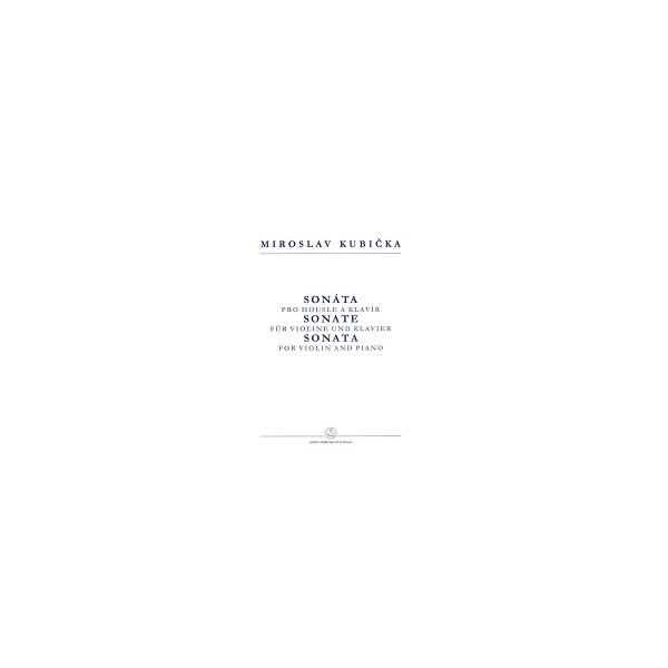Kubicka M. - Sonata for Violin and Piano