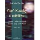 Dvorak A. - Rusalkas Song to the Moon