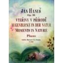Hanus J. - Moments in Nature op. 18
