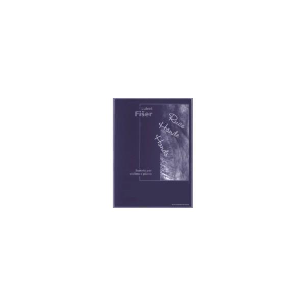 Fiser L. - Hands (Sonata for Violin and Piano)