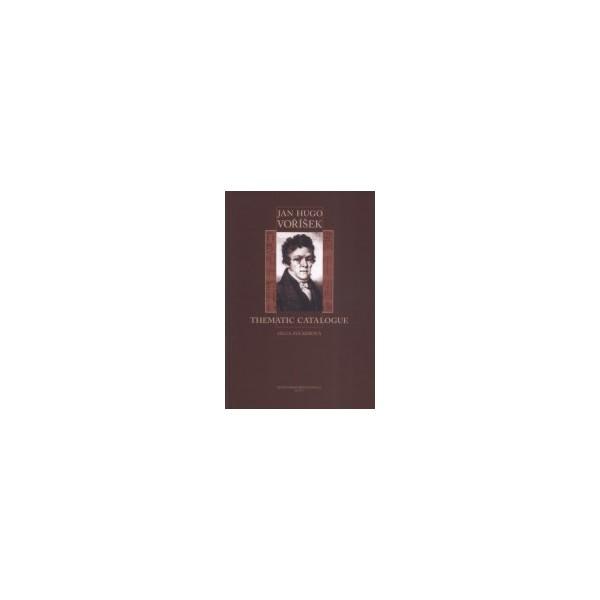 Vorisek J.V. - Jan Hugo Vorisek - Thematic Catalogue