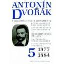 Dvorak A. - Antonin Dvorak - Correspondence and Documents Vol. 5