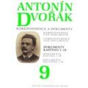 Dvorak A. - Antonin Dvorak - Correspondence and Documents Vol. 9