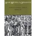 Michna A.V.Z.O. - Sacra et litaniae - pars IV: Missa IV