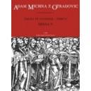 Michna A.V.Z.O. - Sacra et litaniae - pars V: Missa V