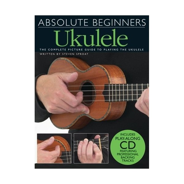 Absolute Beginners: Ukulele (Book And CD)