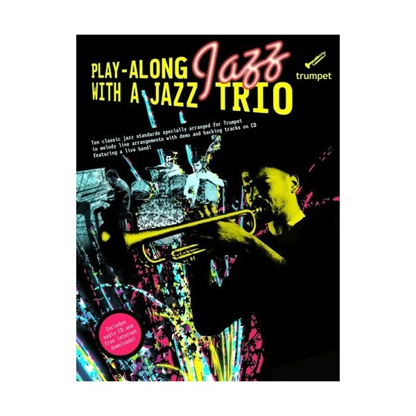Play-Along Jazz With A Jazz Trio: Trumpet (Book And CD)