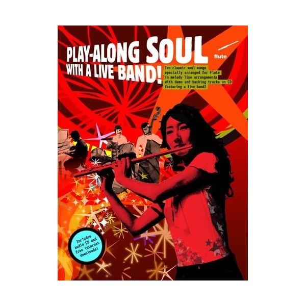 Play-Along Soul With A Live Band! - Flute (Book And CD)