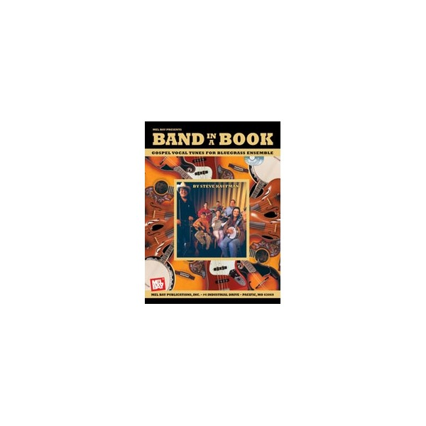 Band in a Book: Gospel Vocal Tunes for Bluegrass Ensemble - Gospel Vocal Tunes for Bluegrass Ensemble