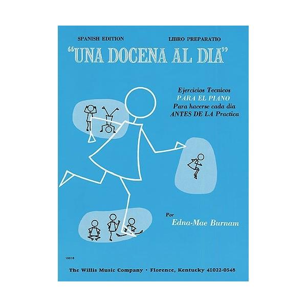 A Dozen A Day: Preparatory (Spanish Edition)