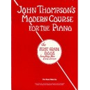 John Thompsons Modern Course For Piano: The First Grade Book