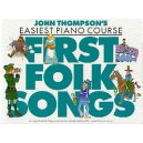 John Thompsons Easiest Piano Course: First Folk Songs