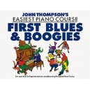 John Thomsons Easiest Piano Course: First Blues And Boogie