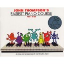 John Thompsons Easiest Piano Course: Part One (Book And CD)