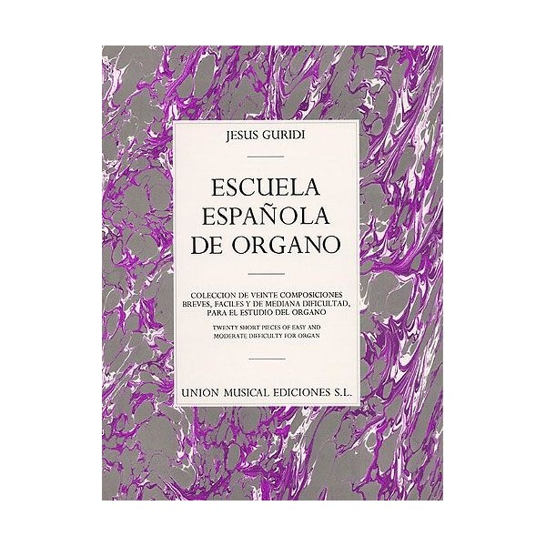 Jesus Guridi: Escuela Espanola De Organo