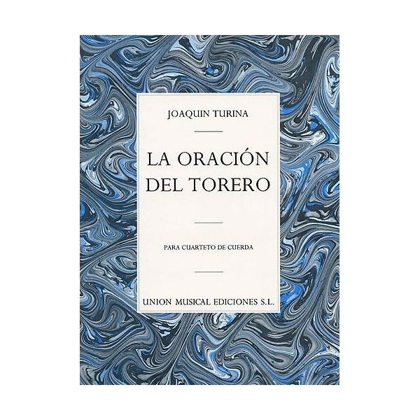 Turina: La Oracion Del Torero