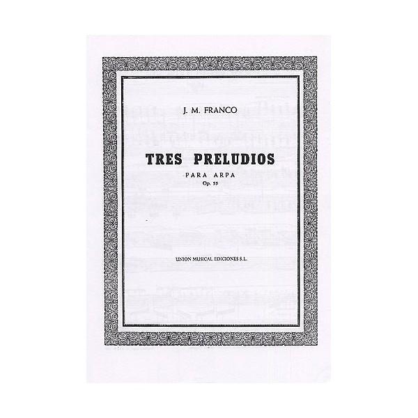 Franco Tres Preludios Op.55 Harp