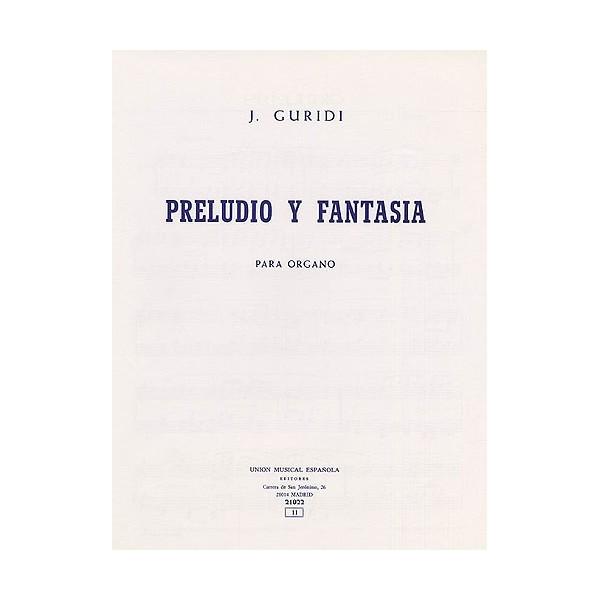 Jesus Guridi: Preludio Y Fantasia For Organ