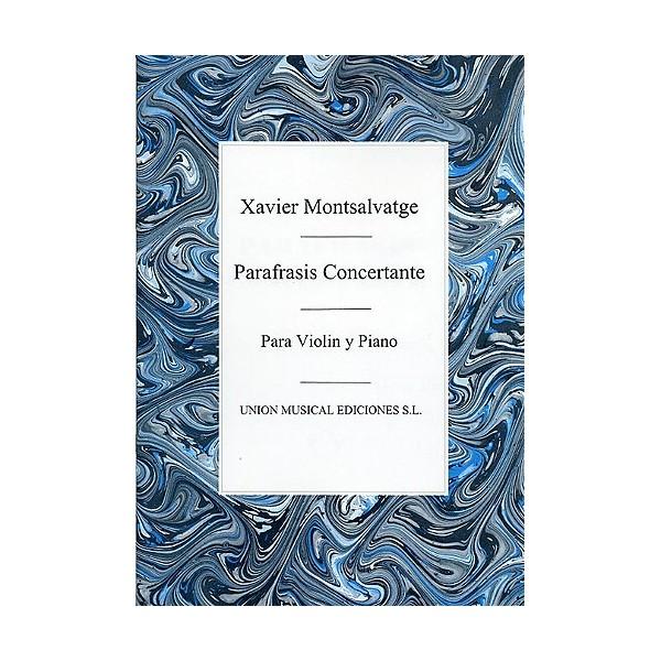 Xavier Montsalvatge: Parafrasis Concertante