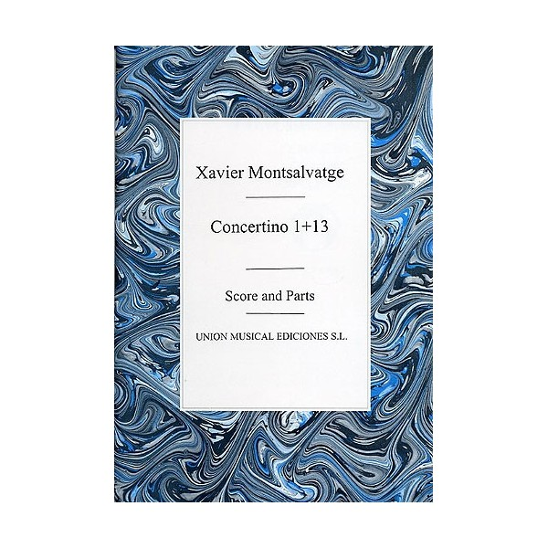 Xavier Montsalvatge: Concertino 1 And 13 (Score/Parts)