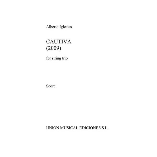 Alberto Iglesias: Cautiva (Score)