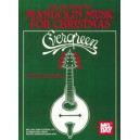 Evergreen/Mandolin Music for Christmas