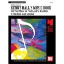 Kenny Halls Music Book: Old Time Music - Fiddle & Mandolin