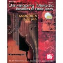 John McGanns Developing Melodic Variations on Fiddle Tunes - Mandolin Edition