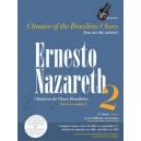 Ernesto Nazareth - Vol. 2, Brazillian Choro - 2nd Edition, Bilingual: Portuguese and English