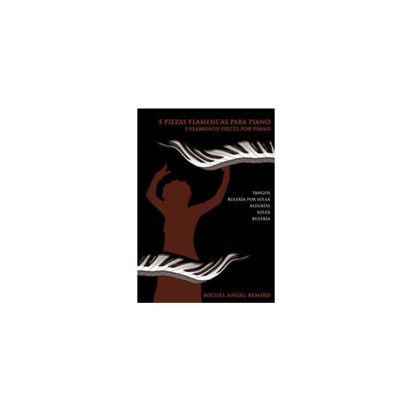 5 Flamenco Pieces for Piano
