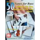 50 Tunes for Bass Volume 1 - Traditional, Old Time, Bluegrass & Celtic Solos