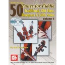 50 Tunes for Fiddle Volume 1 - Traditional Old Time Bluegrass & Celtic Solos Volume 1