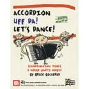 Accordion Uff Da! Lets Dance: - Scandinavian Tunes & House Party Music