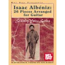 Isaac Albeniz: 26 Pieces Arranged for Guitar - 26 Pieces arranged for guitar.