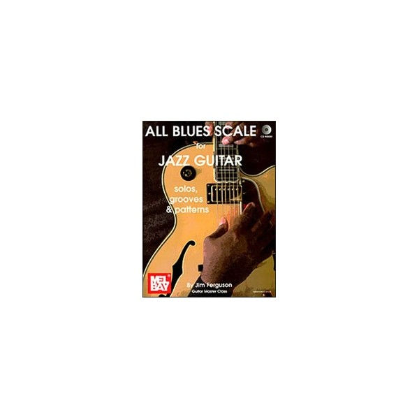 All Blues Scales for Jazz Guitar