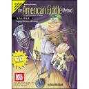 The American Fiddle Method Volume 1 - Beginning Fiddle Tunes and Techniques