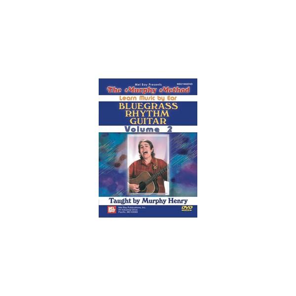 Bluegrass Rhythm Guitar, Volume 2 - Learn Music by Ear