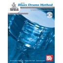 Blues Drums Method - An Essential Study of Blues Drums for the Beginning to Advanced