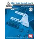 Blues Guitar Method, Level 1 - An Essential Study of Blues Accompaniment Guitar for All Skill-Lev