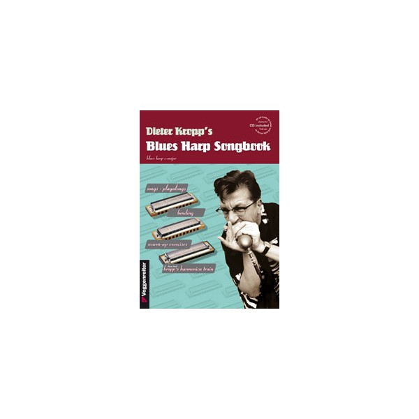 Blues Harp Songbook - Harmonic Tools of the Hit Makers
