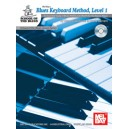 Blues Keyboard Method, Level 1 - An Essential Study of Blues Piano and Organ for the Novice Player