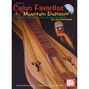 Cajun Favorites for Mountain Dulcimer - With Musical Notation & Chords for Other Instruments