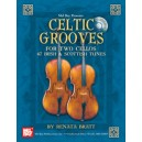Celtic Grooves for Two Cellos - 47 Irish & Scottish Tunes