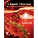 A Classic Christmas for Piano - Favorite Classical Tunes Combined with Familiar Carols