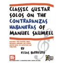 Classic Guitar Solos On The Contradanzas Habaneras - of Manuel Saumell